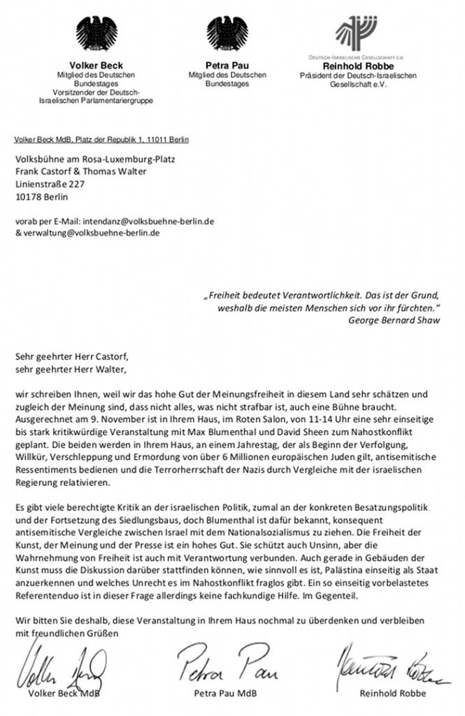 Brief an die Volksbühne von Volker Beck Mitglied des Deutschen Bundestages Vorsitzender der Deutsch-Israelischen Parlamentariergruppe, Petra Pau Mitglied des Deutschen Bundestages, Reinhold Robbe Präsident der Deutsch-Israelischen Gesellschaft e.V.